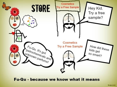 Fu-Qu - We Don't Want Petrochemicals in Our Cosmetics